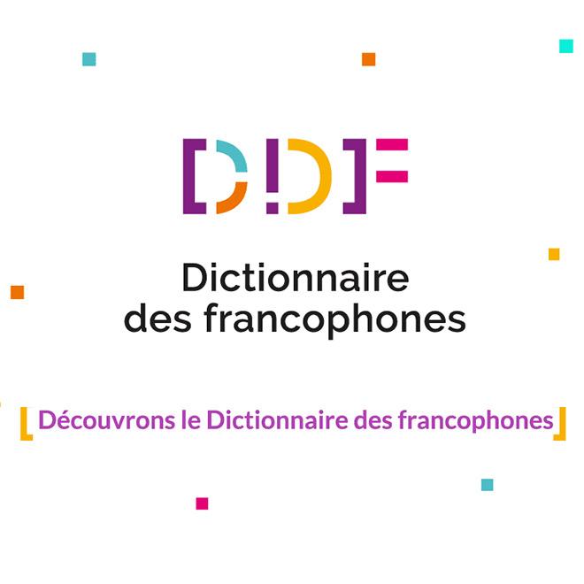 Ministère de la culture présente le DDF Dictionnaire des francophones - chatons d'or 2021 10 ans